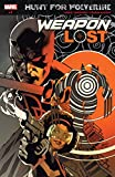 Hunt For Wolverine: Weapon Lost (2018) #1 (of 4) (English Edition)