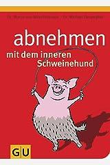 Abnehmen mit dem inneren Schweinehund Taschenbuch