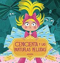 Cenicienta y las pantuflas peludas  - Álbum Ilustrado) par Davide Cali