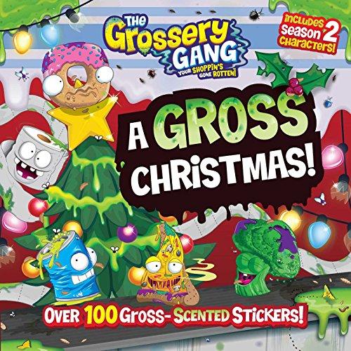 Grossery Gang: A Gross Christmas! (The Grossery Gang Your Shoppin's Gone Rotten) por Buzzpop