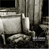 Songtexte von Old Canes - Early Morning Hymns