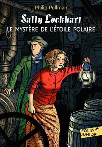 Sally Lockhart, II:Le mystère de l'Étoile Polaire par Philip Pullman