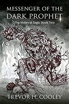 Messenger of the Dark Prophet (The Bowl of Souls Book 2) by [Cooley, Trevor H.]