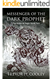 Messenger of the Dark Prophet (The Bowl of Souls Book 2)