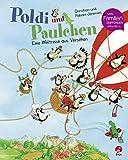 Poldi und Paulchen - Eine Weltreise aus Versehen: Band 2