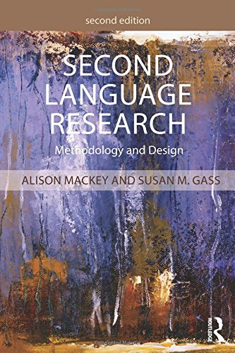 Second Language Research: Methodology and Design por Alison Mackey