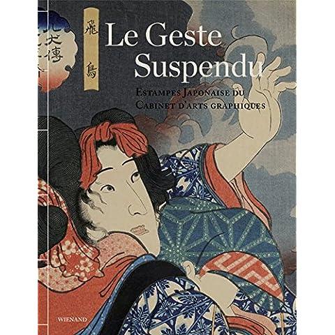 The Frozen Gesture/ Le geste sspendu: Kabuki Prints from the