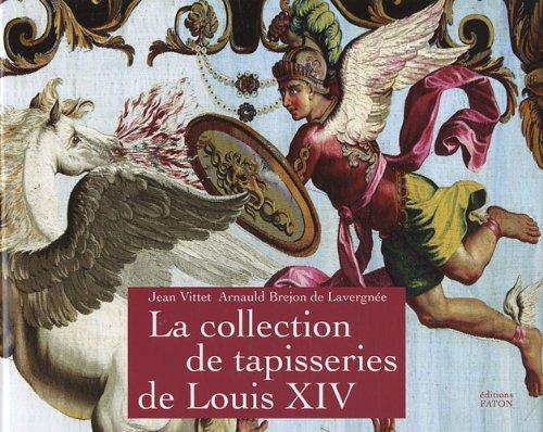 La collection de tapisseries de Louis XI...