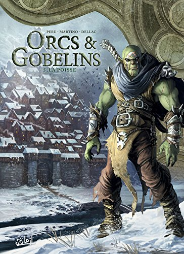 Orcs & Gobelins T05 - La Poisse (SOL.FANTASTIQUE) por Olivier Peru