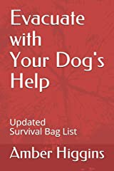 Evacuate with your Dog's Help: Updated Survival Bag List Paperback