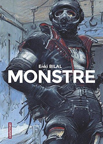 Monstre, Intégrale : Le sommeil du monstre ; 32 décembre ; Rendez-vous à Paris ; Quatre ? par Enki Bilal