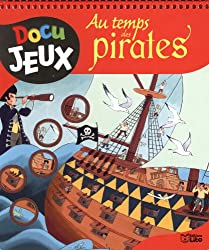Au temps des pirates - Dès 8 ans