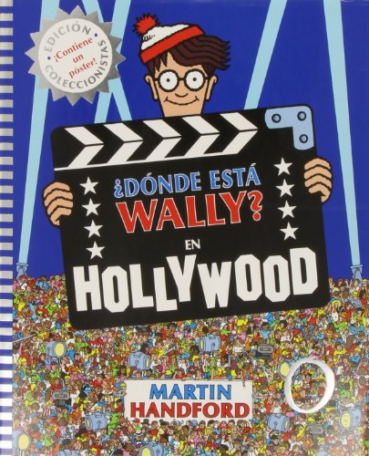Donde esta Wally? En Hollywood / Where's Wally? In Hollywood por Martin Handford