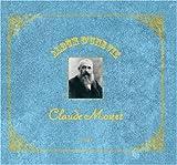 Album d'une Vie Claude Monet