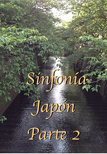 Descargar Libro Sinfonía Japón Parte 2 de feel nature