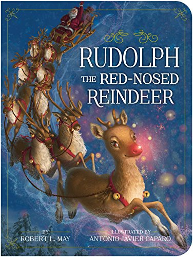 Rudolph the Red-Nosed Reindeer (Classic Board Books) por Robert L May