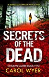 Secrets of the Dead by Carol Wyer
