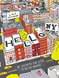 Hello NY: An Illustrated Love Letter to the Five Boroughs