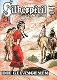 SILBERPFEIL - Der junge Häuptling Comic Magazin # 33 - Die Gefangenen!