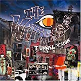 Songtexte von The Witnesses - Tunnel Vision