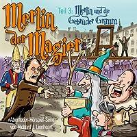 Merlin der Magier - Episode 3: Merlin und die Gebrüder Grimm