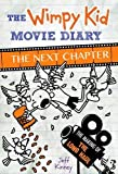The Wimpy Kid Movie Diary: The Next Chapter (The Making of The Long Haul) (Hardcover)