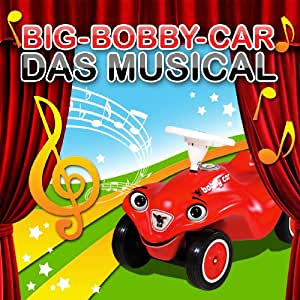 das musical big bobby car musik. Black Bedroom Furniture Sets. Home Design Ideas
