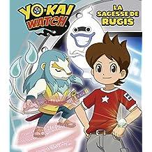 Yo-kai Watch - La sagesse de Rugis