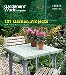Gardeners' World: 101 Garden Projects...