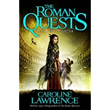 Death in the Arena: Book 3 (The Roman Quests)