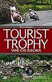 Image de Tourist Trophy. Vive chi rischia