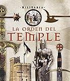 La Orden del Temple (Militaria)