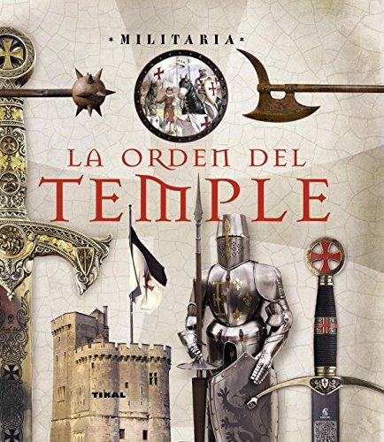 La Orden del Temple (Militaria) por Enric Balasch