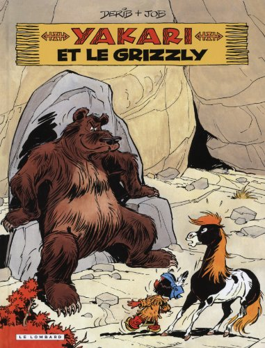 Yakari, Tome 5 : Yakari et le grizzly par From Les Editions du Lombard