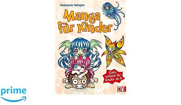 Manga Für Kinder Ganz Einfach Für Kinder Ab 8 Amazoncouk