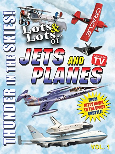 Lots & Lots of Jets and Planes - Thunder in the Skies [OV] -