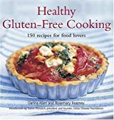 Healthy Gluten-Free Cooking: 150 Recipes for Food Lovers by Darina Allen (2005-04-01)