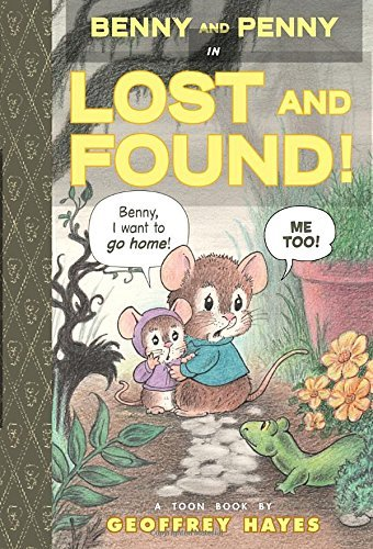 Benny and Penny in Lost and Found: Toon Books Level 2 by Hayes (5-Aug-2014) Hardcover