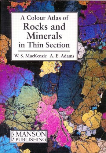 Colour Atlas of Rocks and Minerals in Thin Section by W. S. Mackenzie (1994-08-02)