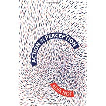 Action in Perception (Representations And Mind)