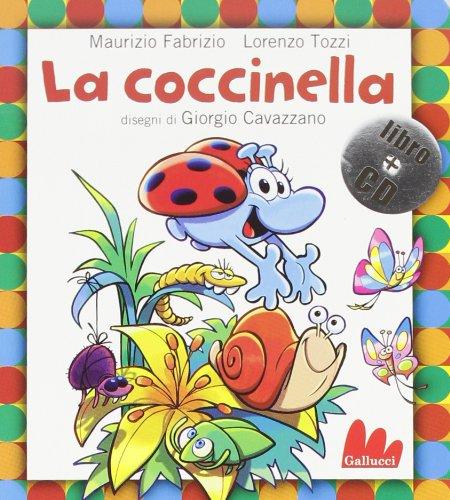 La coccinella. Ediz. illustrata. Con CD Audio