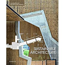 Sustainable Architecture - Contemporary architecture in detail