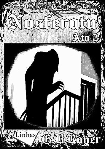 Nosferatu: Volume 2 (Graphic Films) (Portuguese Edition)