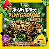 Angry Birds Playground: Rain Forest: A Forest Floor to Treetop Adventure (Angry Birds Playground )