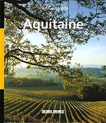Aquitaine : Géographie sentimentale