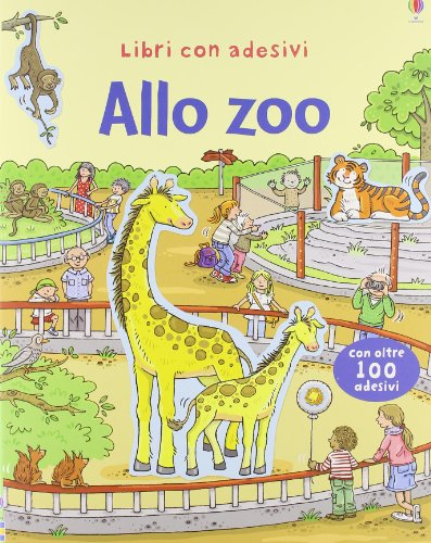 Allo zoo. Con adesivi. Ediz. illustrata