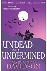Undead and Undermined: Number 10 in series (Undead Series) Kindle Edition