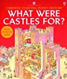 What Were Castles For? (Usborne Starting Point History)