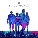 Songtexte von Building 429 - Unashamed