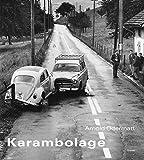 Karambolage - Arnold Odermatt